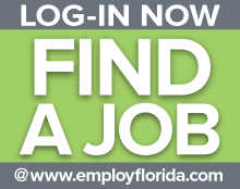 LOG-IN NOW - Find a Job at Employ Florida - Click Here