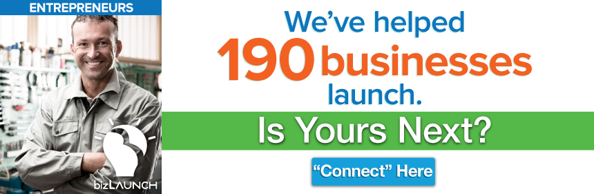 ENTREPENEURS - We've helped 190 businesses launch. Is Yours Next? Connect Here!