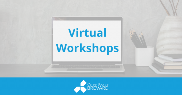Virtual Workshops at CareerSource Brevard